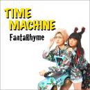 TIME MACHINE / FantaRhyme